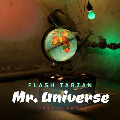 Flash Tarzan - Mr Universe prod. Derron (Official Video)